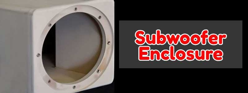 Best Subwoofer Enclosure FP